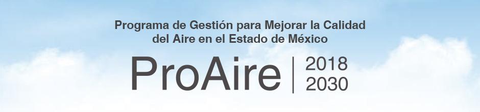 Presentación del Programa de Gestión para Mejorar la Calidad del Aire en el Estado de México 2018-2030
